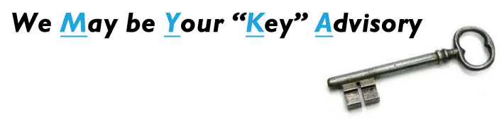 "We May be Your ""Key"" Advisory"
